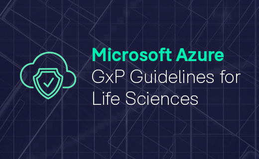 GxP Guideline for Microsoft Azure