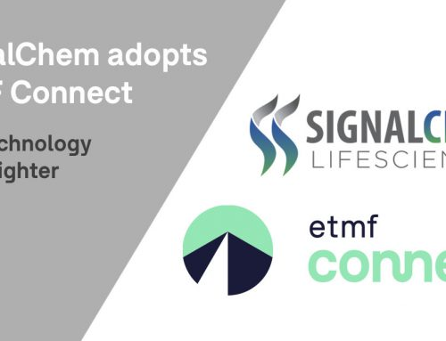 SignalChem Adopts eTMF Connect to Enhance Clinical Programs & Better Serve Customers